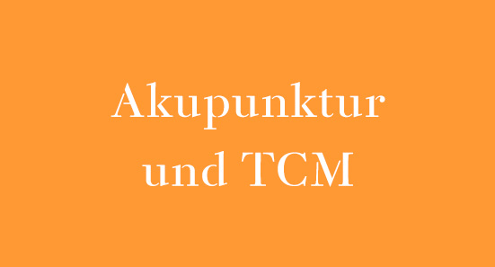 Akupunktur und TCM